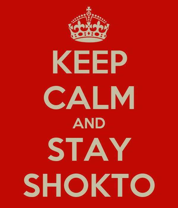 KEEP CALM AND STAY SHOKTO
