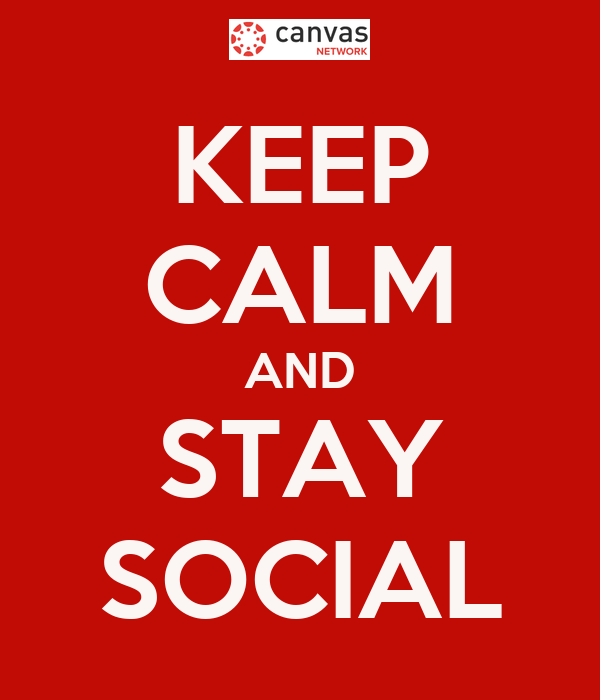 KEEP CALM AND STAY SOCIAL