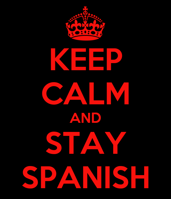 how to say stay in spanish