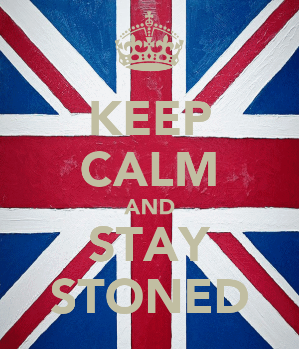 KEEP CALM AND STAY STONED