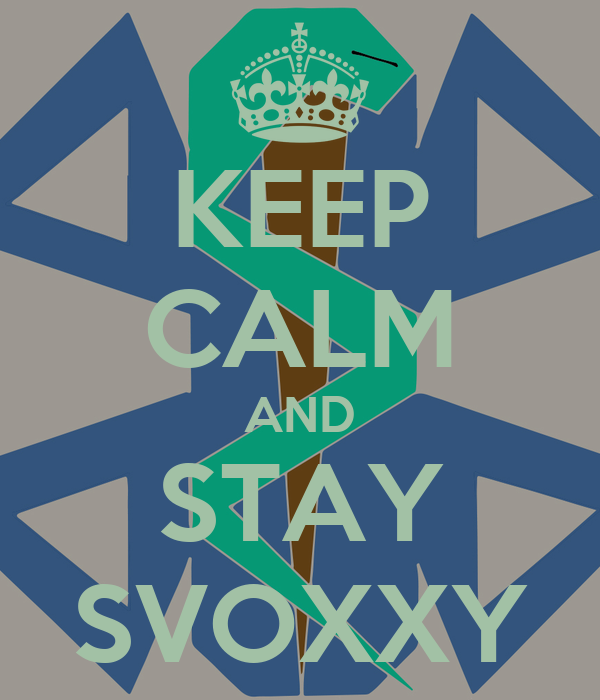 KEEP CALM AND STAY SVOXXY