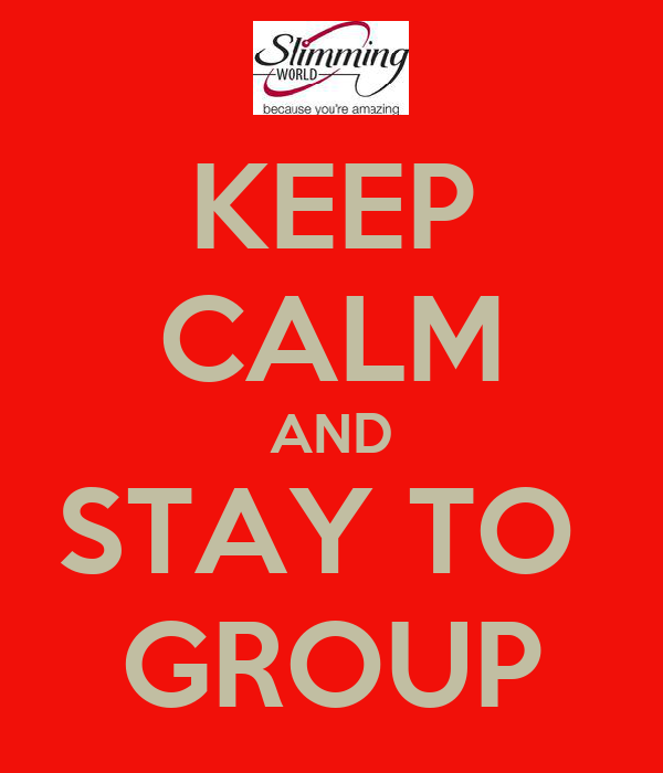 KEEP CALM AND STAY TO  GROUP