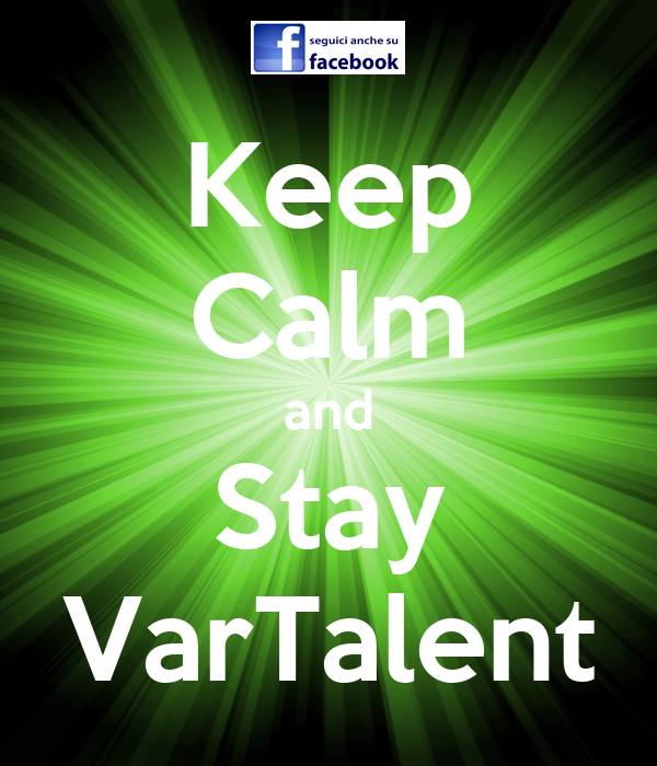 Keep Calm and Stay VarTalent