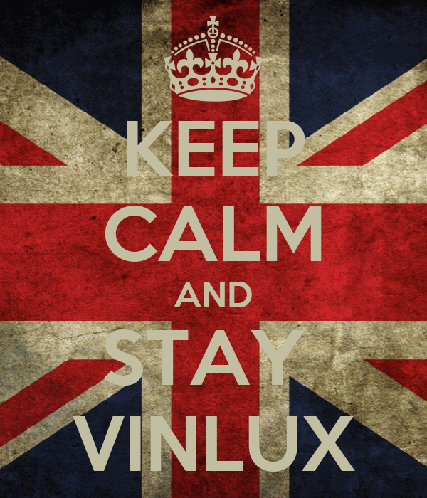 KEEP CALM AND STAY  VINLUX