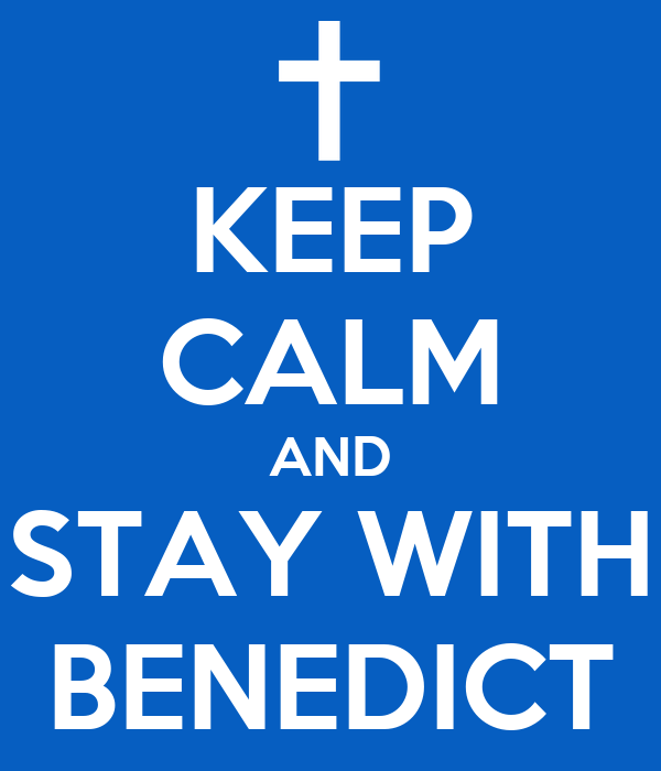 KEEP CALM AND STAY WITH BENEDICT
