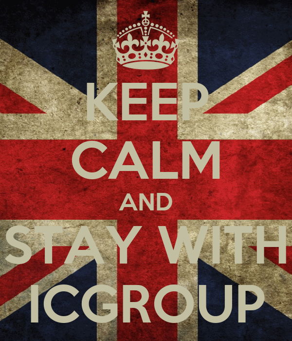 KEEP CALM AND STAY WITH ICGROUP