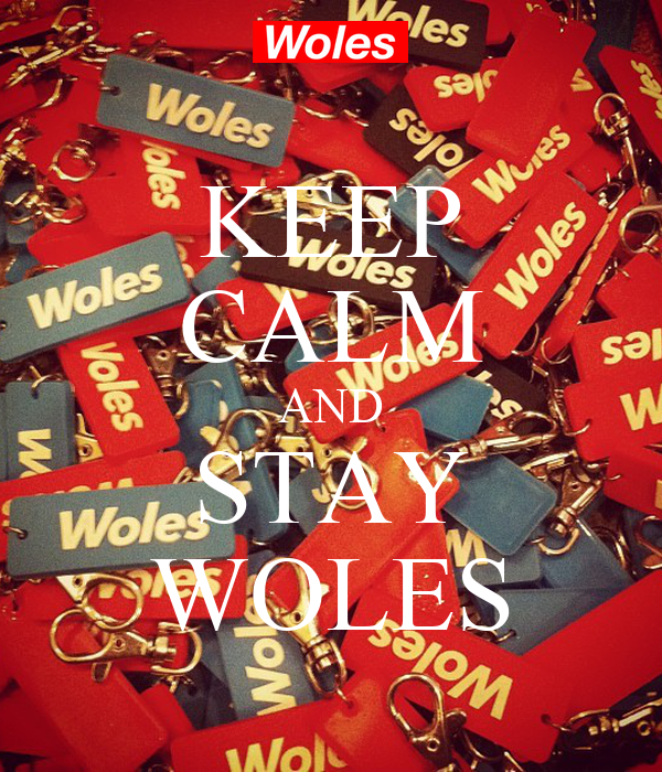 KEEP CALM AND STAY WOLES