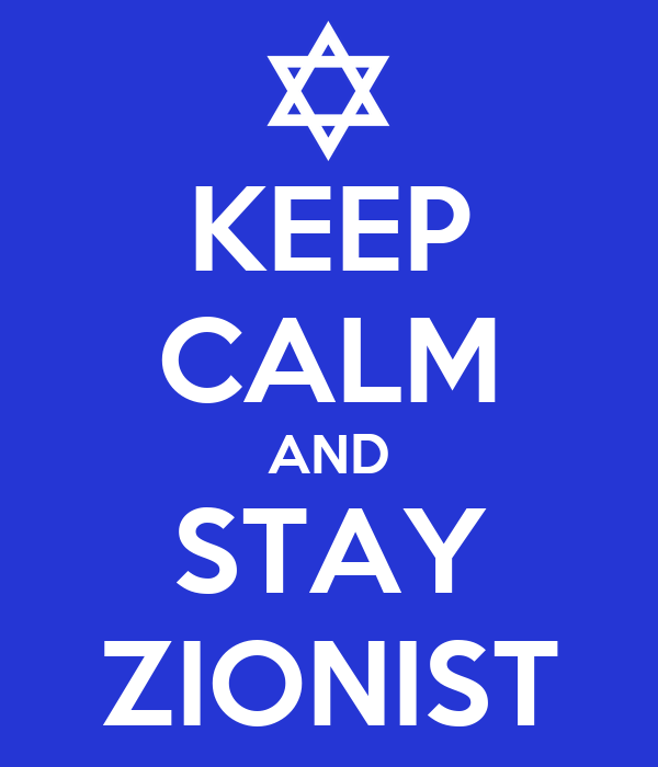 KEEP CALM AND STAY ZIONIST