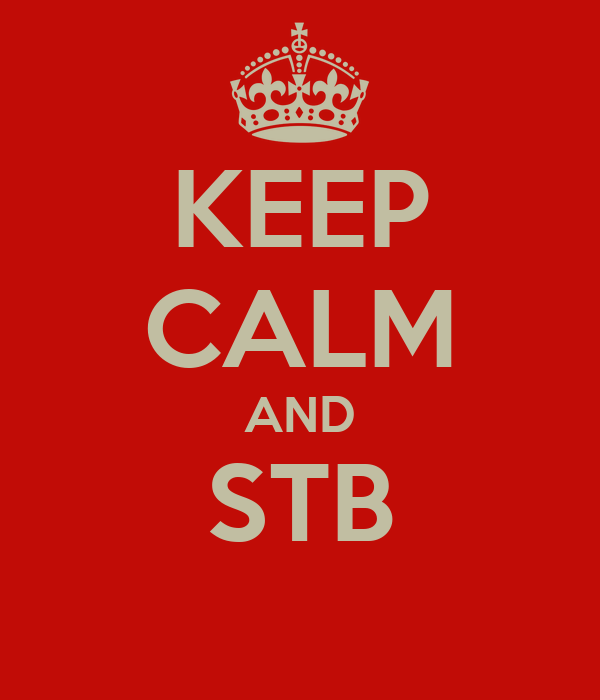 KEEP CALM AND STB