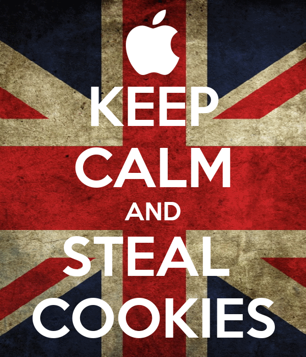KEEP CALM AND STEAL  COOKIES