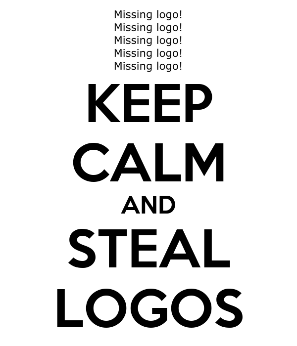 KEEP CALM AND STEAL LOGOS