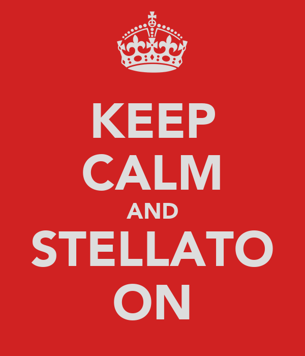 KEEP CALM AND STELLATO ON