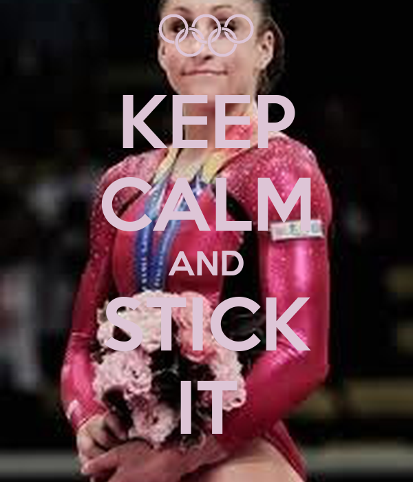 KEEP CALM AND STICK IT