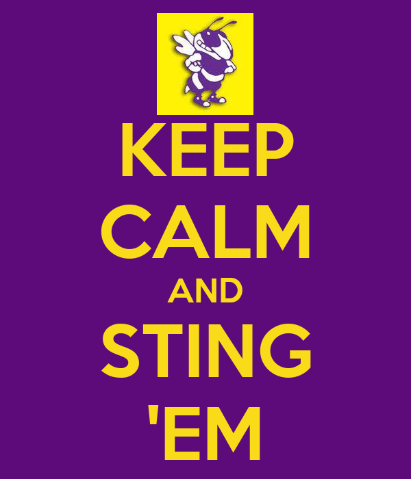 KEEP CALM AND STING 'EM