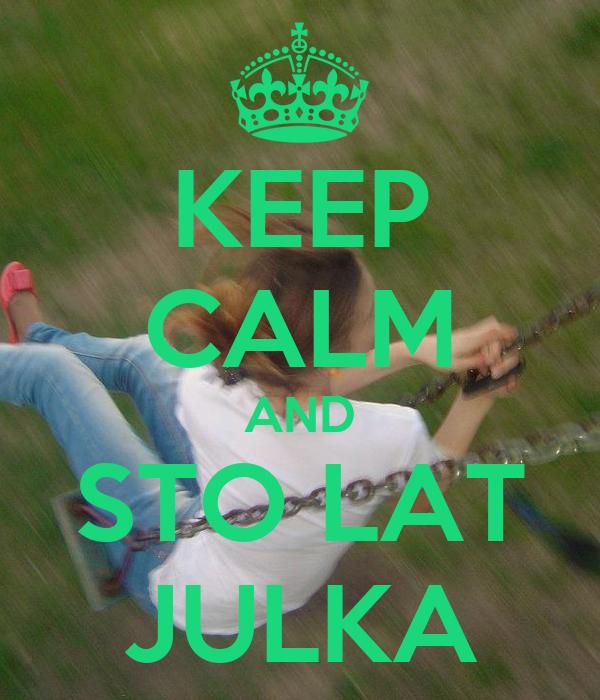 KEEP CALM AND STO LAT JULKA