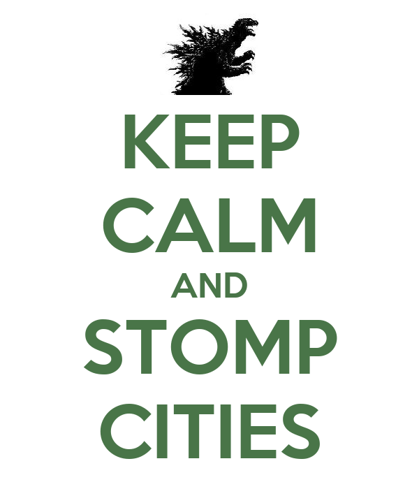 KEEP CALM AND STOMP CITIES