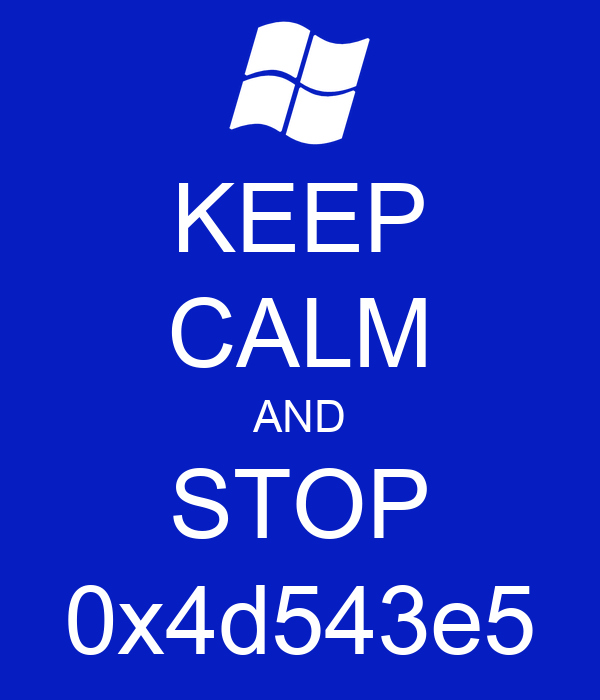 KEEP CALM AND STOP 0x4d543e5