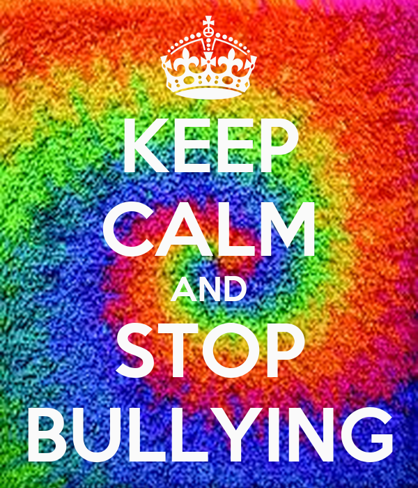 KEEP CALM AND STOP BULLYING Poster | Liz Hedley | Keep Calm-o-Matic