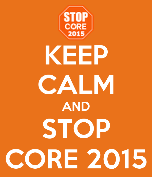 KEEP CALM AND STOP CORE 2015