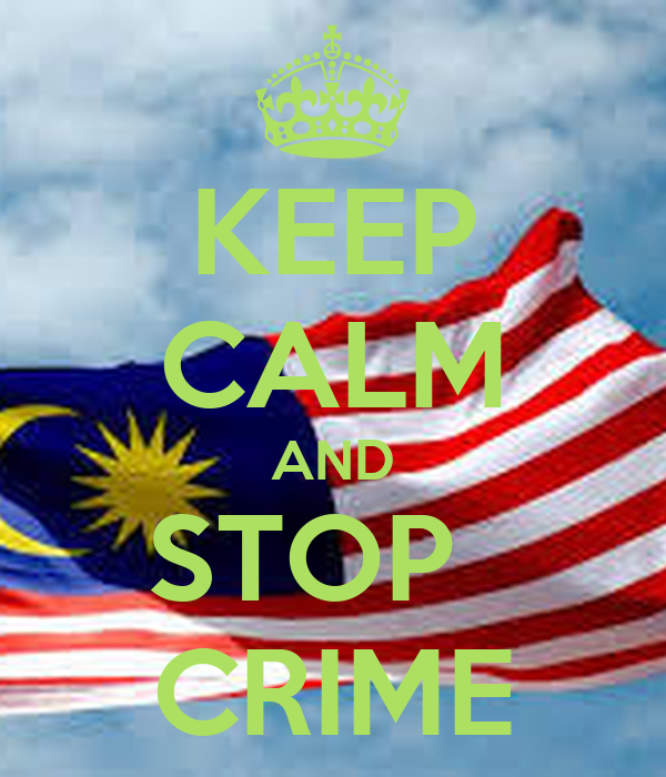 KEEP CALM AND STOP   CRIME