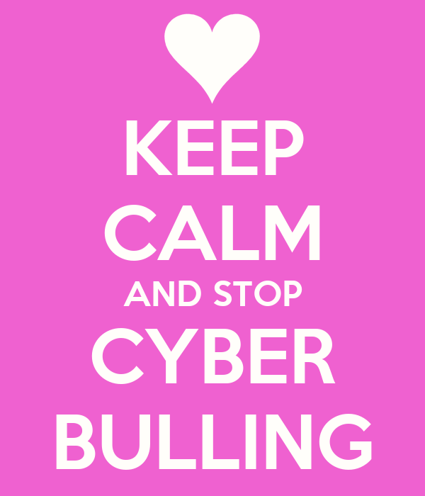 KEEP CALM AND STOP CYBER BULLING