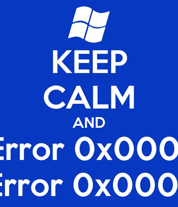 KEEP CALM AND STOP Error 0x00000001 STOP Error 0x0000005F