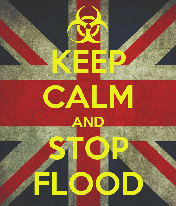 KEEP CALM AND STOP FLOOD