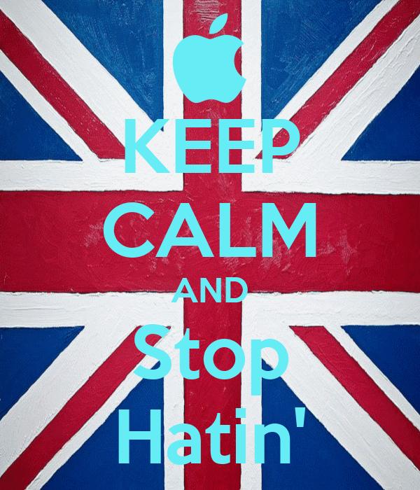 KEEP CALM AND Stop Hatin'