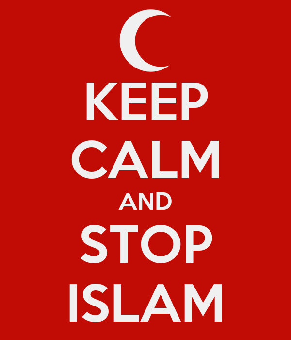 KEEP CALM AND STOP ISLAM