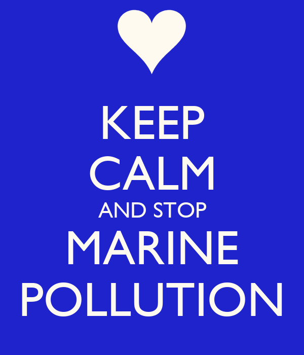 KEEP CALM AND STOP MARINE POLLUTION