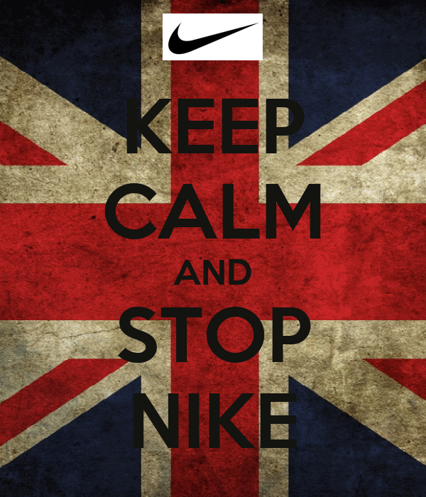 KEEP CALM AND STOP NIKE