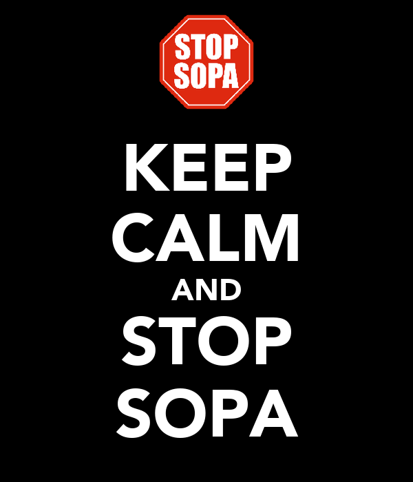 KEEP CALM AND STOP SOPA