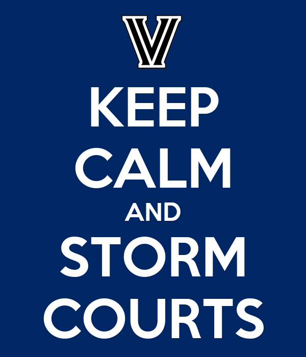 KEEP CALM AND STORM COURTS