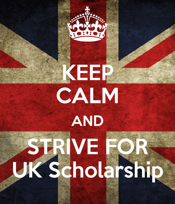 KEEP CALM AND STRIVE FOR UK Scholarship