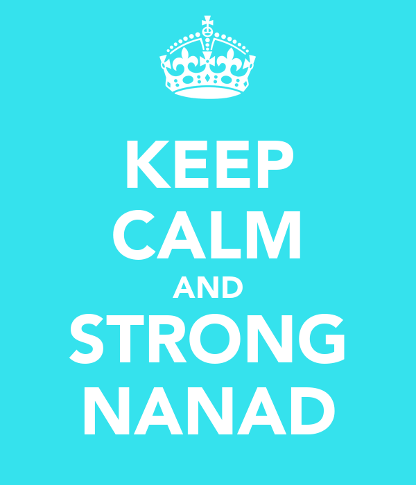KEEP CALM AND STRONG NANAD