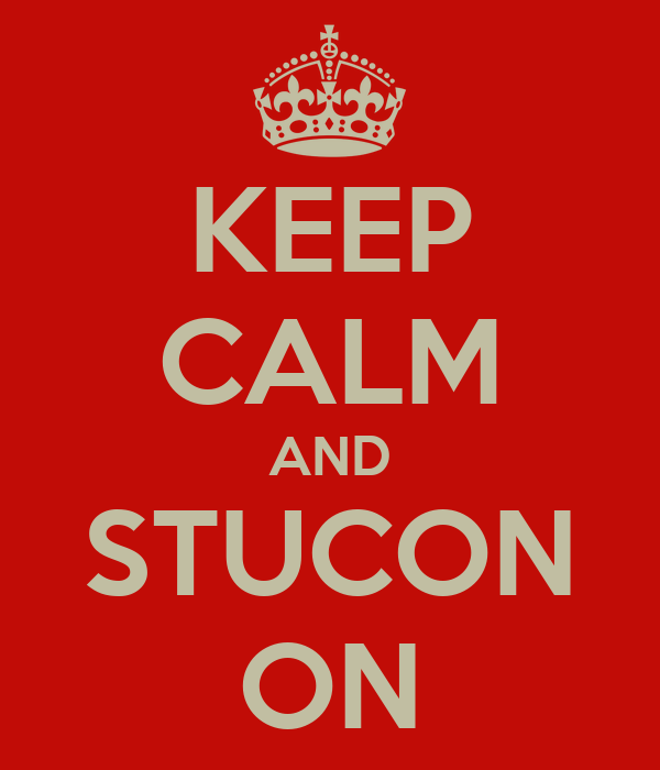KEEP CALM AND STUCON ON
