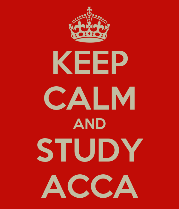 KEEP CALM AND STUDY ACCA