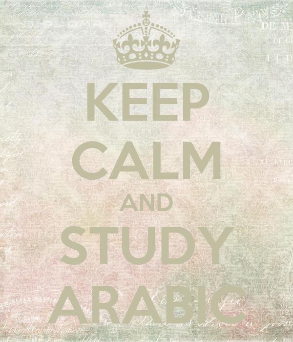 KEEP CALM AND STUDY ARABIC