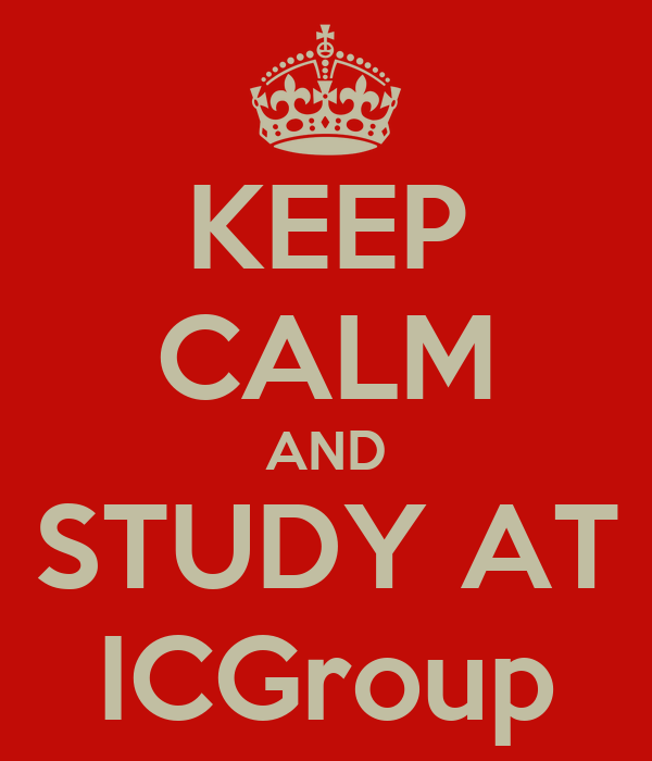 KEEP CALM AND STUDY AT ICGroup