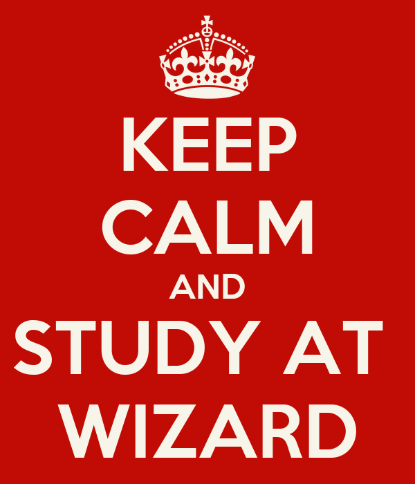KEEP CALM AND STUDY AT  WIZARD