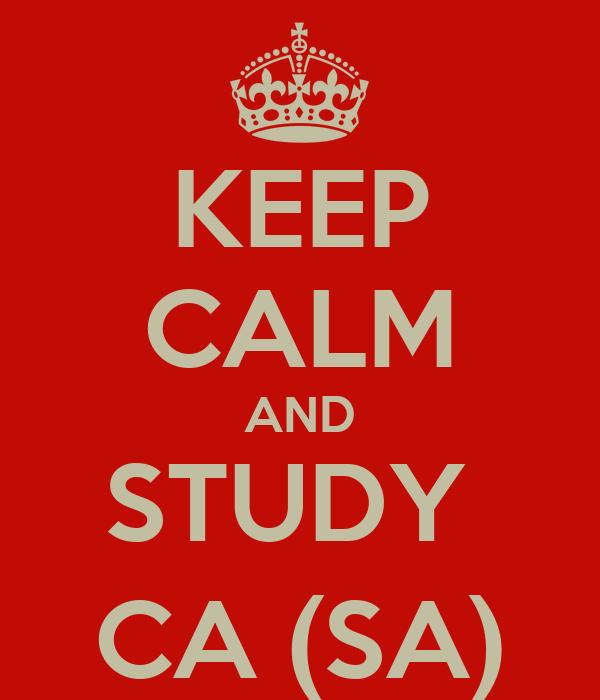 KEEP CALM AND STUDY  CA (SA)