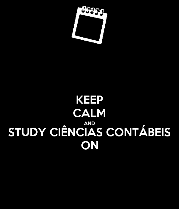 KEEP CALM AND STUDY CIÊNCIAS CONTÁBEIS ON