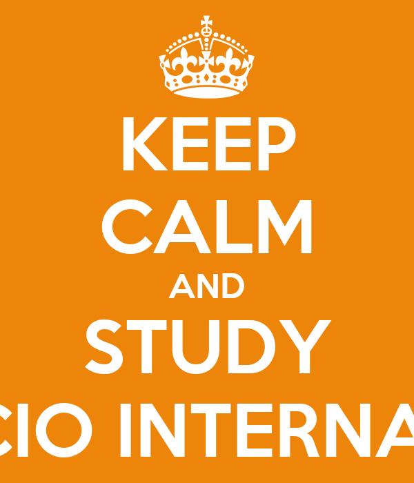 KEEP CALM AND STUDY COMERCIO INTERNACIONAL