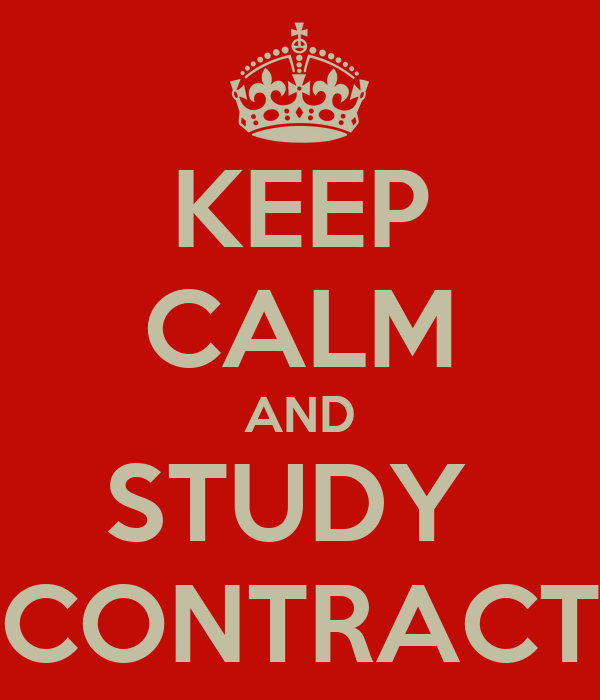 KEEP CALM AND STUDY  CONTRACT