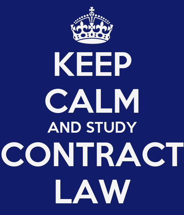 KEEP CALM AND STUDY CONTRACT LAW