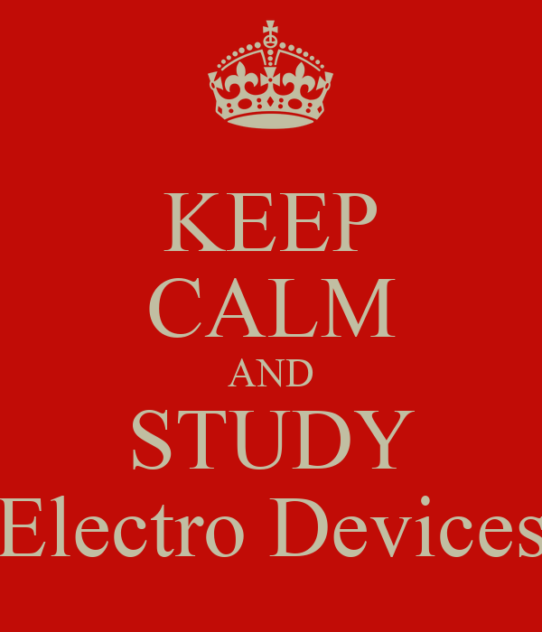 KEEP CALM AND STUDY Electro Devices