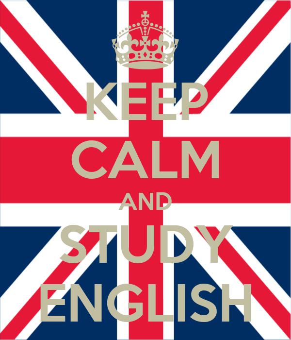 KEEP CALM AND STUDY ENGLISH