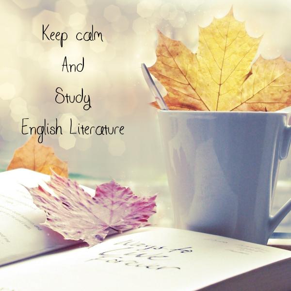 Keep calm And Study English Literature