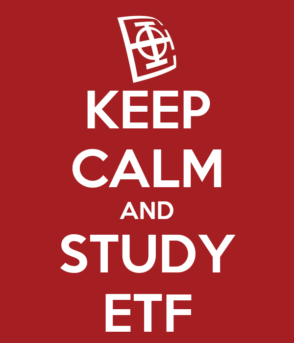 KEEP CALM AND STUDY ETF