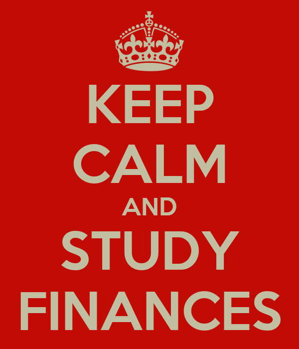KEEP CALM AND STUDY FINANCES